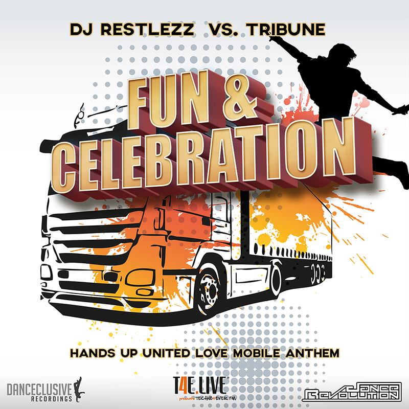 Dj Restlezz Vs. Tribune-Fun & Celebration